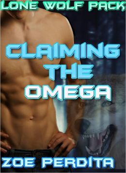 Lone Wolf Pack Claiming the Omega (Gay Werewolf) (Gay Erotic Romance) (Gay Threesome)