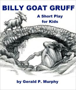 Billy Goat Gruff - A Short Play for Kids