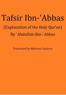 Tafsir Ibn-'Abbas (Explanation of the Holy Qur'an)