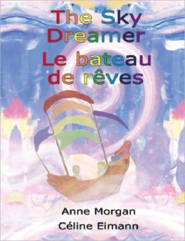 The Sky Dreamer / La Bateau de Reves