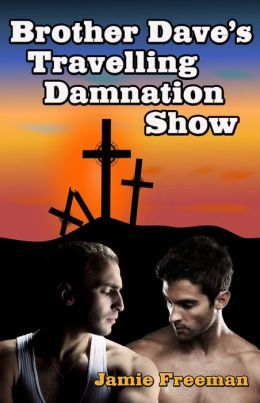Brother Dave's Traveling Damnation Show
