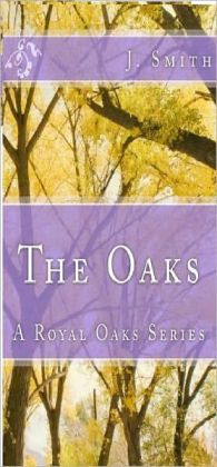 The Oaks: A Royal Oaks Series