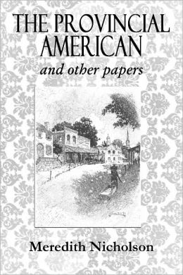 THE PROVINCIAL AMERICAN And Other Papers (Illustrated)
