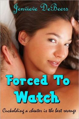 Forced to Watch (Hotwife Rough Sex Cuckold Gangbang Story)