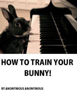 How to Train your Bunny! ( nature Children, amazing animals, cutest animals, baby animals, wild, forest, beast, animals )
