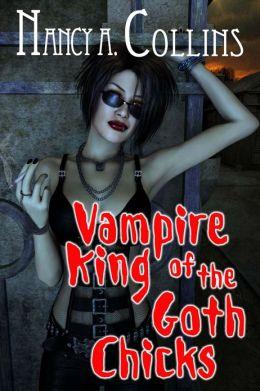 Vampire King Of The Goth Chicks