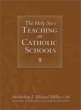 Holy See's Teaching on Catholic Schools