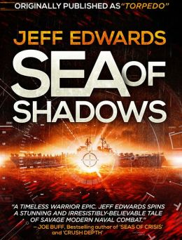 Sea of Shadows (For fans of Tom Clancy and Dale Brown)