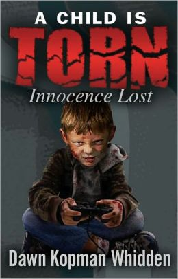"A Child is Torn ""Innocence Lost"""