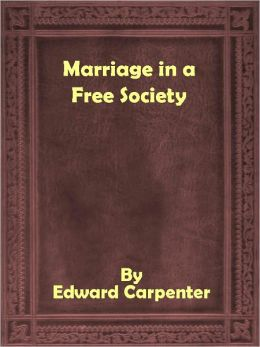 Marriage in Free Society