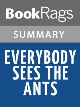 Everybody Sees the Ants by A.S. King l Summary & Study Guide