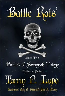 Pirates of Savannah: Book Two, Battle Rats - Young Adult Teen Historical Fiction Action Adventure