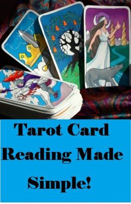Tarot Card Readings Made Simple! ( card, visiting card, reading, perusal, study, recitation, formed, made, built, shaped, constructed, casting )