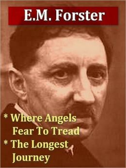 Two E.M. FORSTER Classics — Where Angels Fear to Tread, & The Longest Journey