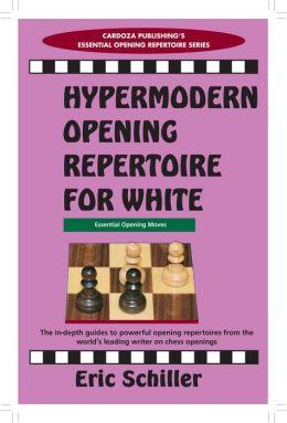 Hypermodern Opening Repertoire for White