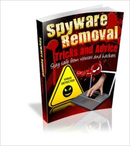 Spyware Removal Tips And Advice