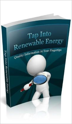 Tap Into Renewable Energy: How to Harness the Power and Help the Future