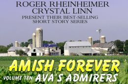 Amish Forever - Volume 10 - Ava's Admirers