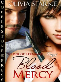 Blood Mercy [Order of Terminus 3]