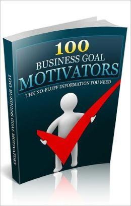 100 Business Goal Motivators