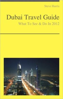 Dubai, United Arab Emirates Travel Guide - What To See & Do