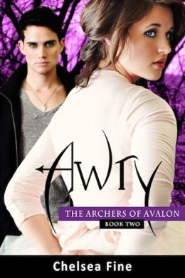 Awry (The Archers of Avalon Series #2)