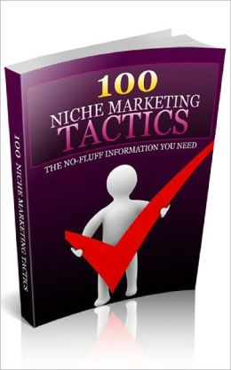 100 Niche Marketing Tactics