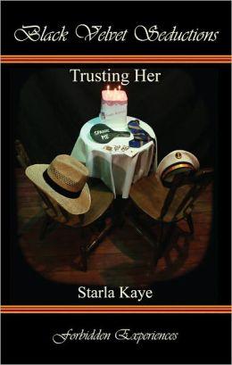 Trusting Her
