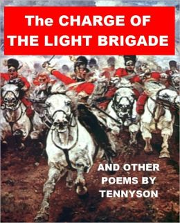The Charge of the Light Brigade (and other poems by Tennyson)