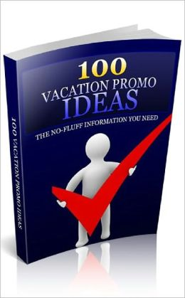 100 Vacation Promo Ideas