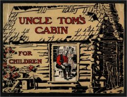 Uncle Tom's Cabin The Original text enhanced for the B&N