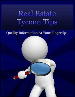 Real Estate Tycoon Tips