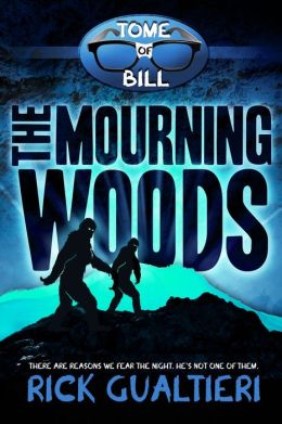 The Mourning Woods (The Tome of Bill - Book 3)