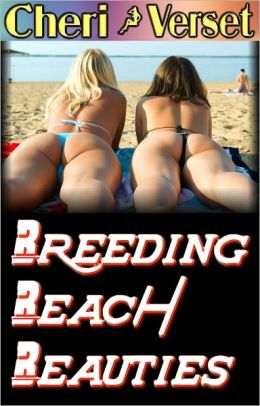 Breeding Beach Beauties (hypno revenge mind control erotica)