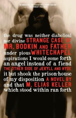 Strange Case of Mr. Bodkin and Father Whitechapel: the other side of Jekyll & Hyde