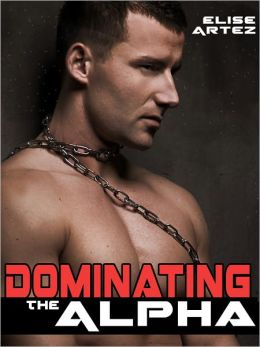 Dominating the Alpha (a FemDom Werewolf Erotic Tale)