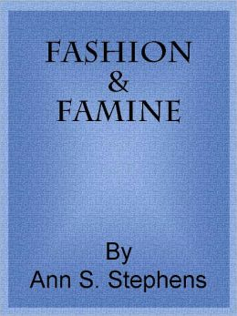 Fashion and Famine.