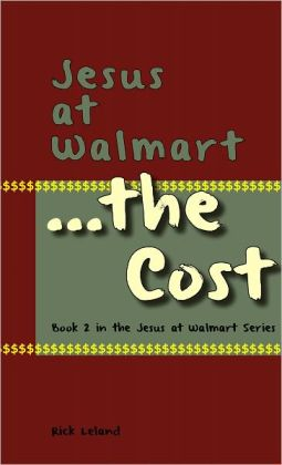 Jesus at Walmart...the Cost