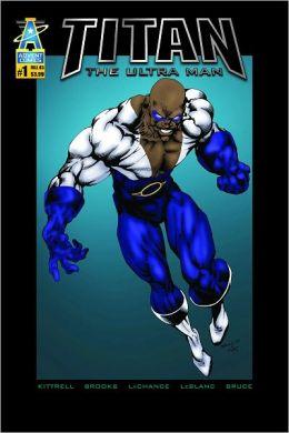 Titan, The Ultra Man #1