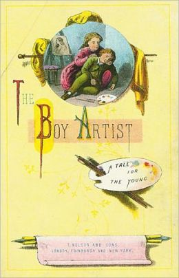 The Boy Artist: A Young Readers, Fiction and Literature, Art Classic By F. M. S.! AAA+++