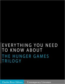 Everything You Need to Know About the Hunger Games Trilogy