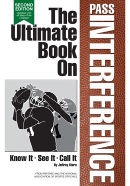 The Ultimate Book on Pass Interference