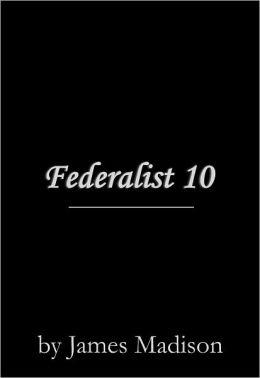 Federalist 10