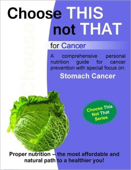 Choose this not that for Stomach Cancer
