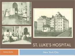 St. Luke's Hospital in 1900 - New York City