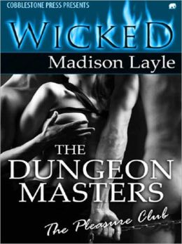 The Dungeon Masters [The Pleasure Club]