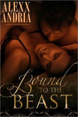 Bound To The Beast (Werewolf Romance)