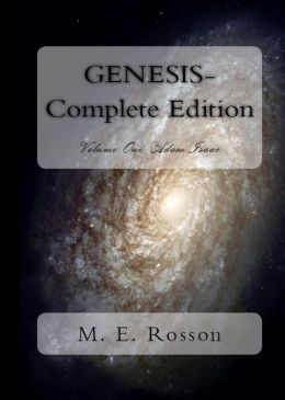 Genesis-Complete Volume One: Adam-Isaac