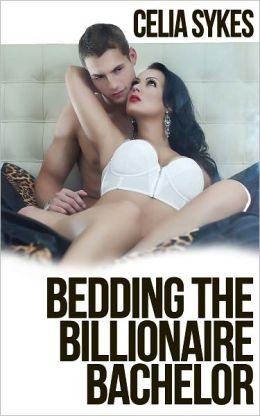 Bedding the Billionaire Bachelor
