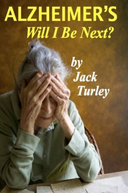 Alzheimer's: Will I Be Next?